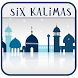 Islamic Six Kalimas by Apps Town