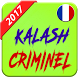 Kalash Criminel 2017 by ayoutoun