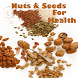 Nuts & Seeds For Health by Extended Web AppTech