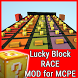 Lucky Block Race MOD for MCPE by DinkyWhoop