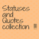 Status Quotes Collection by Amazing Status and Quotes