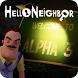 Guide Hello Neighbor Alpha 3 by DevAppGroup