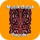 Musik Batak Populer by Delova Dev