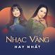 Nhac Vang Hay Nhat by Ngoc Ha Dev