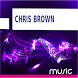Chris Brown Songs by Music Streaming