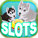 Dogs Slots - Free Casino Game by Big Win Slots and Casino