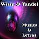Wisin & Yandel Musica y Letras by andoappsLTD