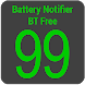 Battery Notifier BT Free by Shkil/larryvgs