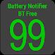 Battery Notifier BT Free by Shkil/larryvgs