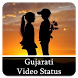 Gujarati Video Status by Romance Developer