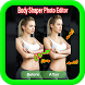 Body Shaper Photo Editor by Top.Latest.ADUM.Apps
