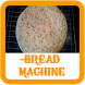 Bread Machine Recipes by Food Cook Recipes Full Complete