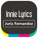 Juris Fernandez - Innie Lyrics by ISRUS APP