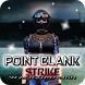 New Point Blank Strike Walkthrough by Chewy Mints