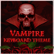 Vampire Keyboard Theme by Big Bing