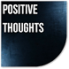 Positive Thoughts by Catepe