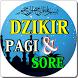 DZIKIR DI PAGI DAN SORE SESUAI SUNNAH KOMPLIT by Amalan Nusantara