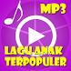 LAGU ANAK TERPOPULER MP3