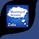 Zulu Meaning of Dreams