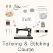 Tailoring & Stitching Course by Latest Tutorial