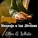 Ellen White Mensajes a jóvenes by imagenesapps