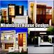 Minimalist Home Design by bbsdroid