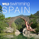 Wild Swimming Spain by Wild Things Publishing Ltd