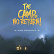 The Camp of No Return! by Notion Press