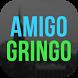Amigo Gringo by Rock3 Mobile
