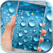 Rainy Water Drops by Cool Style Launcher Phone
