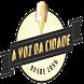A Voz da Cidade by Web bests