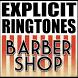 Offensive Barbershop Ringtones by 360Tones