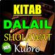 KITAB 'DALAIL SHOLAWAT KUBRO' PASTI MERAIH KAROMAH by Amalan Doa Doa