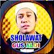 Kumpulan Lagu Sholawat Gus Aldi by Raden Mas