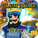 Tips Guide For Clash Royale by NewGuideZ