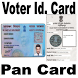 Voter Card and Pan Card Get by Sandeep App