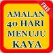 Amalan 40 Hari Menuju Kaya dan Rezeki Melimpah by Ghanz Apps