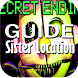 Guide for FNAF Sister Location by Super Luemu