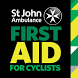First Aid For Cyclists by St John Ambulance