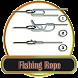 Tutorial Tie Fishing Rope