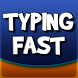 Typing Fast - Word Game by TROXapps