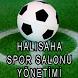 HALISAHA- SPOR SALONU YÖNETİM by mustafasahinatakum