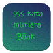 999 Kata Mutiara Bijak by Aisydev