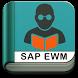 Learn SAP EWM Free