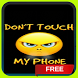 Dont Touch my Phone Live Wallpaper Theme LWP by Dark Manta Studios