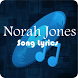 Norah Jones Lyrics by nufalinga
