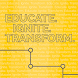 Educate. Ignite. Transform by QuickMobile