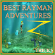 Best Rayman Adventures Tricks by Zago Tech