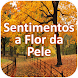 Sentimentos a Flor da Pele by 1000apps