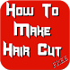 How To Make Hair Cut by Danny Preymak